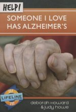 Help! Someone I Love Has Alzheimers