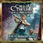 Call of Cthulhu Lcg: For the Greater Good Deluxe Expansion