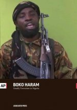 Boko Haram: Deadly Terrorism in Nigeria