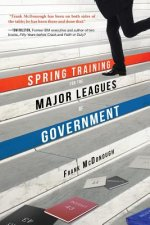 Spring Training for the Major Leagues of Government