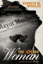 The Other Woman: A Detective Peach Mystery