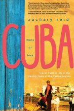 Cuba, More or Less