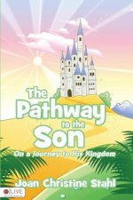 The Pathway to the Son