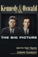 Kennedy and Oswald: The Big Picture