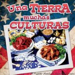 Una Tierra, Muchas Culturas (One Land, Many Cultures)