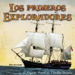 Los Primeros Exploradores (Early Explorers)