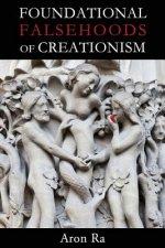 Foundational Falsehoods of Creationism