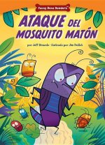 Ataque del Mosquito Matn: Dealing with Bullies Through Teamwork