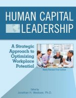 Human Capital Leadership: A Strategic Approach to Optimizing Workplace Potential