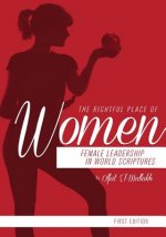 The Rightful Place of Women: Female Leadership in World Scriptures