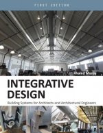 Integrative Design: Building Systems for Architects and Architectural Engineers