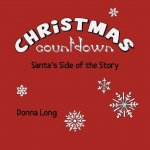 Christmas Countdown: Santa's Side of the Story