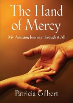 The Hand of Mercy: My Amazing Journey Through It All