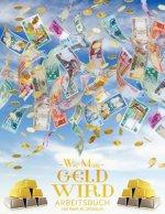 Wie man Geld wird Arbeitsbuch - How To Become Money Workbook German