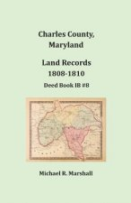 Charles County, Maryland, Land Records, 1808-1810