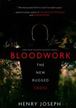Bloodwork: The New Rugged Cross