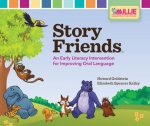 Story Friends Classroom Kit: An Early Literacy Intervention for Improving Oral Language