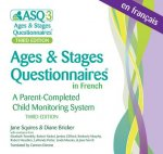 Ages & Stages Questionnaires(r) in French, Third Edition (Asq-3 French): A Parent-Completed Child Monitoring System