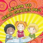 Learn To Read Grades Pk-1