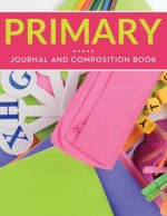 Primary Journal And Composition Book
