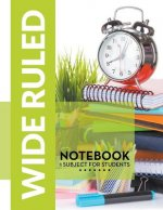 Wide Ruled Notebook - 1 Subject For Students