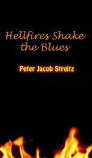 Hellfires Shake the Blues