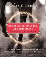 Horse Gaits, Balance and Movement: Revised Edition