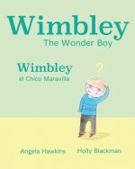 Wimbley el Chico Maravilla / Wimbley the Wonder Boy