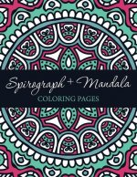 Spirograph + Mandala Coloring Pages