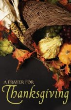 A Prayer for Thanksgiving (Pack of 25)