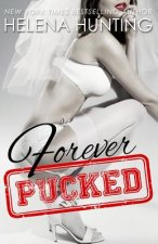Forever Pucked: The Pucked Series, Book 4