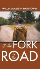 At the Fork in the Road