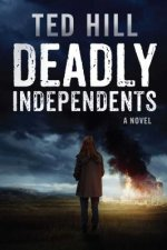 Deadly Independents