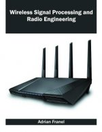 Wireless Signal Processing and Radio Engineering