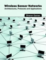 Wireless Sensor Networks: Architectures, Protocols and Applications