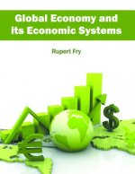 Global Economy and Its Economic Systems