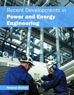 Recent Developments in Power and Energy Engineering