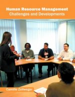 Human Resource Management: Challenges and Developments