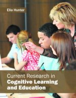 Current Research in Cognitive Learning and Education