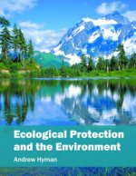 Ecological Protection and the Environment