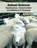 Animal Science: Sustenance, Conservation and Welfare of Animals