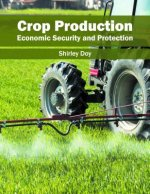 Crop Production: Economic Security and Protection