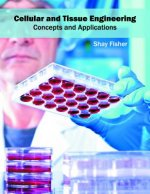 Cellular and Tissue Engineering: Concepts and Applications