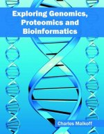 Exploring Genomics, Proteomics and Bioinformatics
