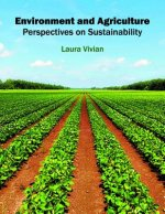 Environment and Agriculture: Perspectives on Sustainability