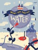 Water: Explore, Create and Investigate