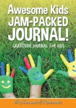 Awesome Kids Jam-Packed Journal! Gratitude Journal for Kids