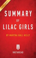 Summary of Lilac Girls by Martha Hall Kelly | Includes Analysis