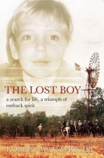 The Lost Boy: A Search for Life, a Triumph of Outback Spirit