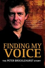 Finding My Voice: The Peter Brocklehurst Story